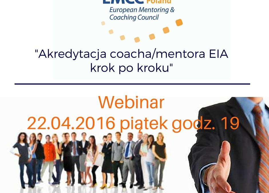 """Webinar_1 """"Akredytacja coacha i mentora EIA EMCC krok po kroku"""""""