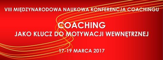 VIII Międzynarodowa Naukowa Konferencja Coachingu na ALK 17-19.03.2017
