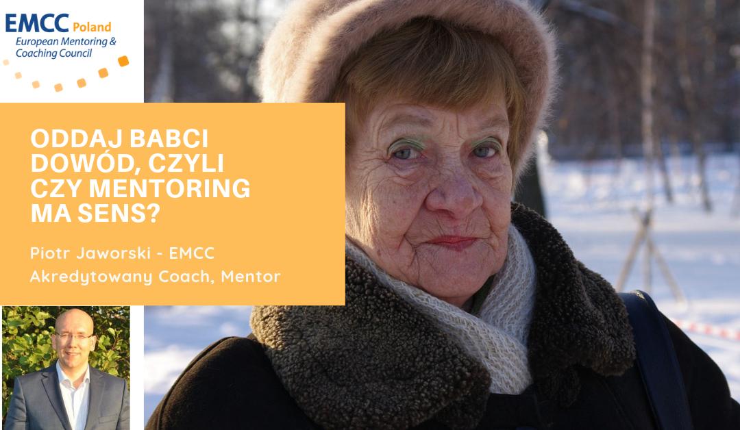 Oddaj babci dowód, czyli czy mentoring ma sens?